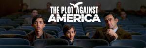 The Plot Against America banner