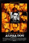 Alpha Dog (2006) cover