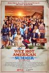 Wet Hot American Summer: Ten Years Later (2017) cover