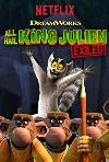 All Hail King Julien: Exiled (2017) cover