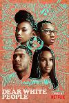 Dear White People (2017) cover