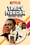 Tracy Morgan: Staying Alive (2017) cover
