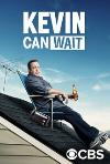 Kevin Can Wait (2016) cover